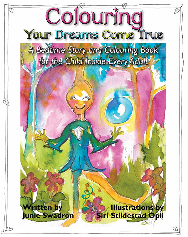 Colouring Your Dreams Come True